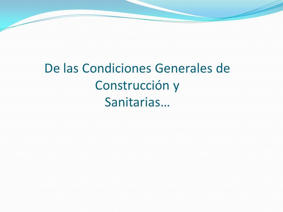 TITULO I DISPOSICIONES GENERALES Empresa está obligada a mantener en los lugares de trabajo las condiciones sanitarias y ambientales necesarias para proteger eficazmente la vida y la salud de los trabajadores, suyos y de terceros.