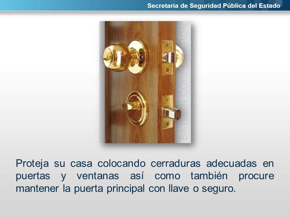 Secretaria de Seguridad Pública del Estado Nunca deje las llaves de su casa pegadas en la puerta, es muy importante que siempre esté atento y evite esconderlas en macetas, tapetes u otros lugares que sean de acceso fácil para cualquier persona.