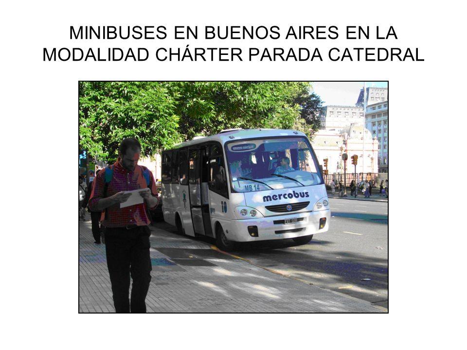 MINIBUSES EN BUENOS AIRES EN LA MODALIDAD CHÁRTER PARADA CATEDRAL