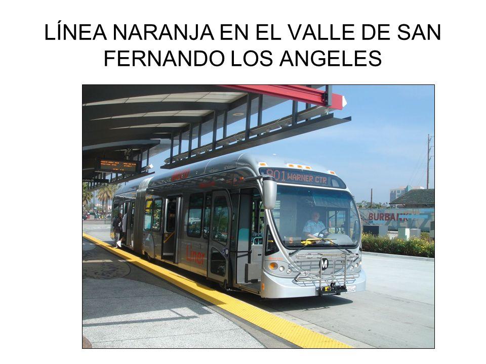 LÍNEA NARANJA EN EL VALLE DE SAN FERNANDO LOS ANGELES