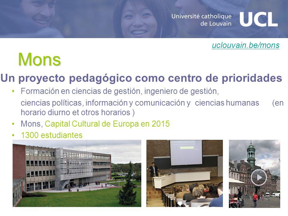 Mons Un proyecto pedagógico como centro de prioridades Formación en ciencias de gestión, ingeniero de gestión, ciencias políticas, información y comun