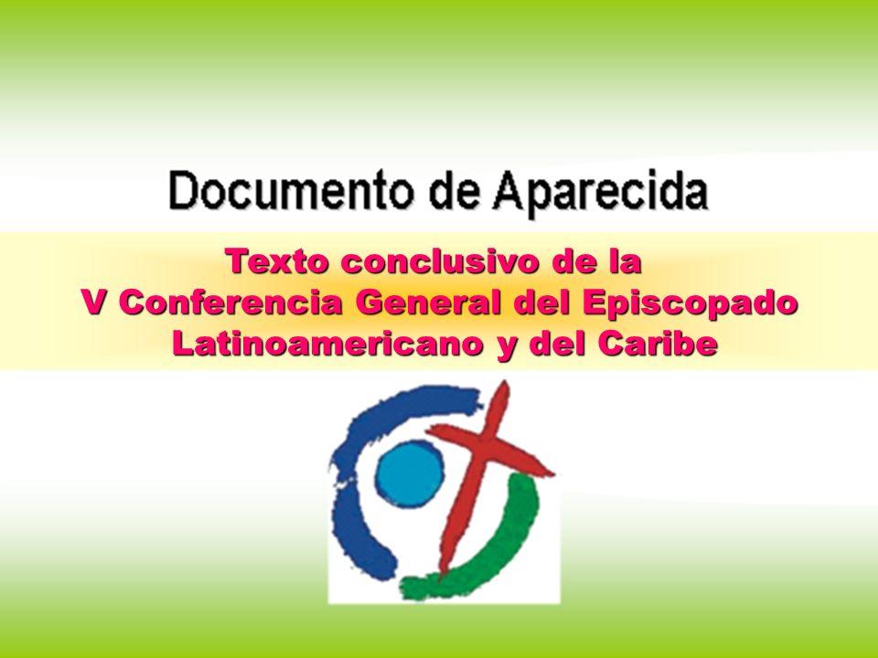 Texto conclusivo de la V Conferencia General del Episcopado Latinoamericano y del Caribe Latinoamericano y del Caribe