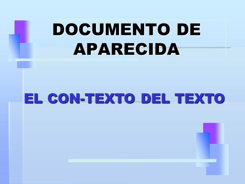 V – UNA METODOLOGÍA PARTICIPATIVA, AUNQUE ATROPELLADORA Aparecida adoptó una metodología participativa.