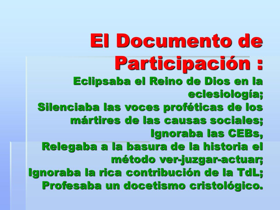 El Documento de Participación : Eclipsaba el Reino de Dios en la eclesiología; Silenciaba las voces proféticas de los mártires de las causas sociales;