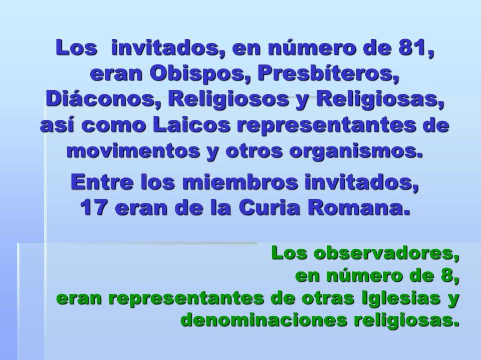 Los invitados, en número de 81, eran Obispos, Presbíteros, Diáconos, Religiosos y Religiosas, así como Laicos representantes de movimentos y otros org