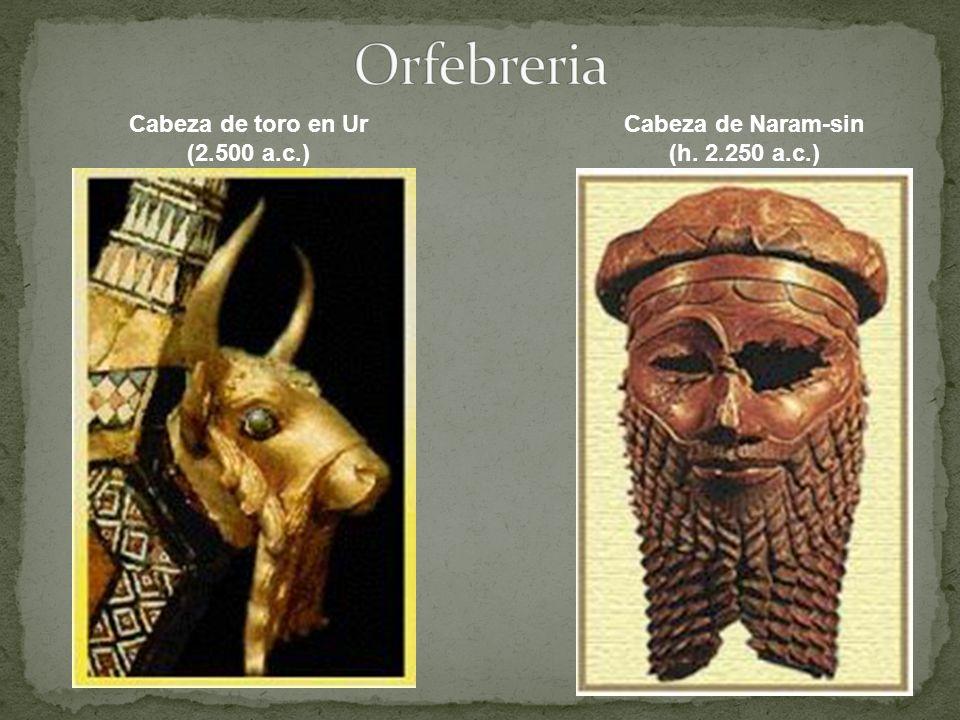 Cabeza de Naram-sin (h. 2.250 a.c.) Cabeza de toro en Ur (2.500 a.c.)
