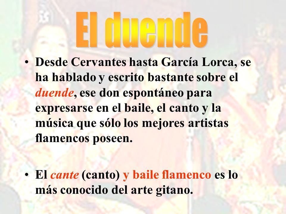 duendeDesde Cervantes hasta García Lorca, se ha hablado y escrito bastante sobre el duende, ese don espontáneo para expresarse en el baile, el canto y