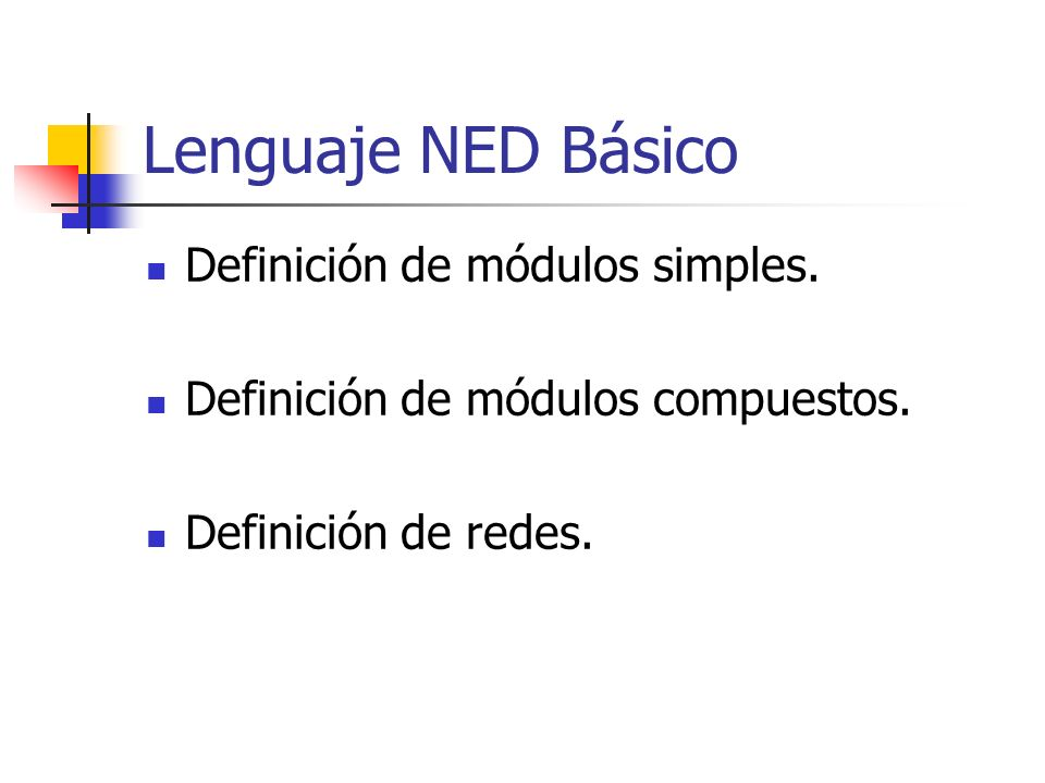 Módulos simples Parámetros: numeric, numeric const (o const), bool, string, xml.