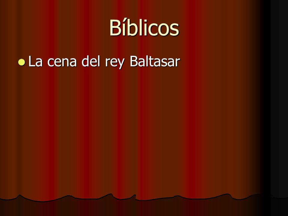Bíblicos La cena del rey Baltasar La cena del rey Baltasar