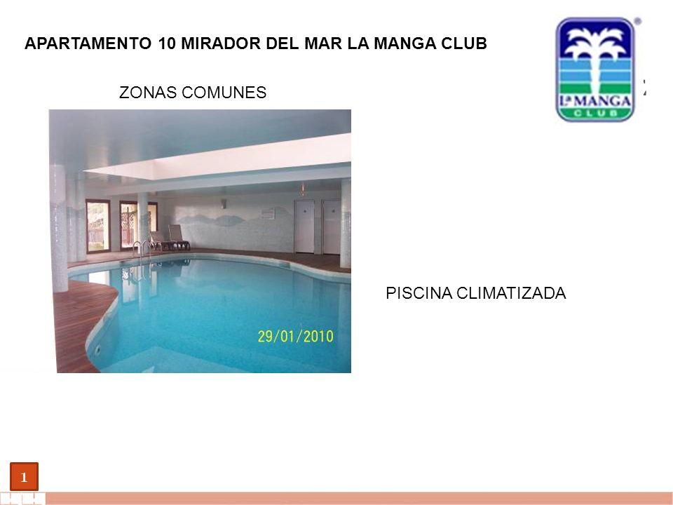 EVALUE finanzas corporativas 1 APARTAMENTO 10 MIRADOR DEL MAR LA MANGA CLUB ZONAS COMUNES PISCINA CLIMATIZADA