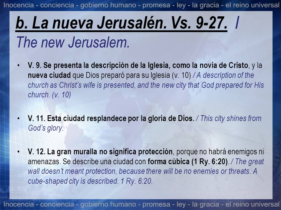 b.La nueva Jerusalén. Vs. 9-27. / The new Jerusalem.