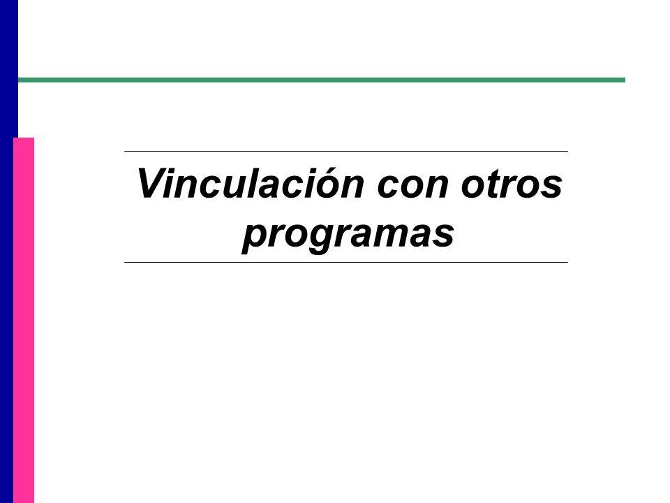 Vinculación con otros programas