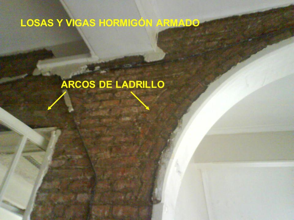 ARCOS DE LADRILLO LOSAS Y VIGAS HORMIGÓN ARMADO
