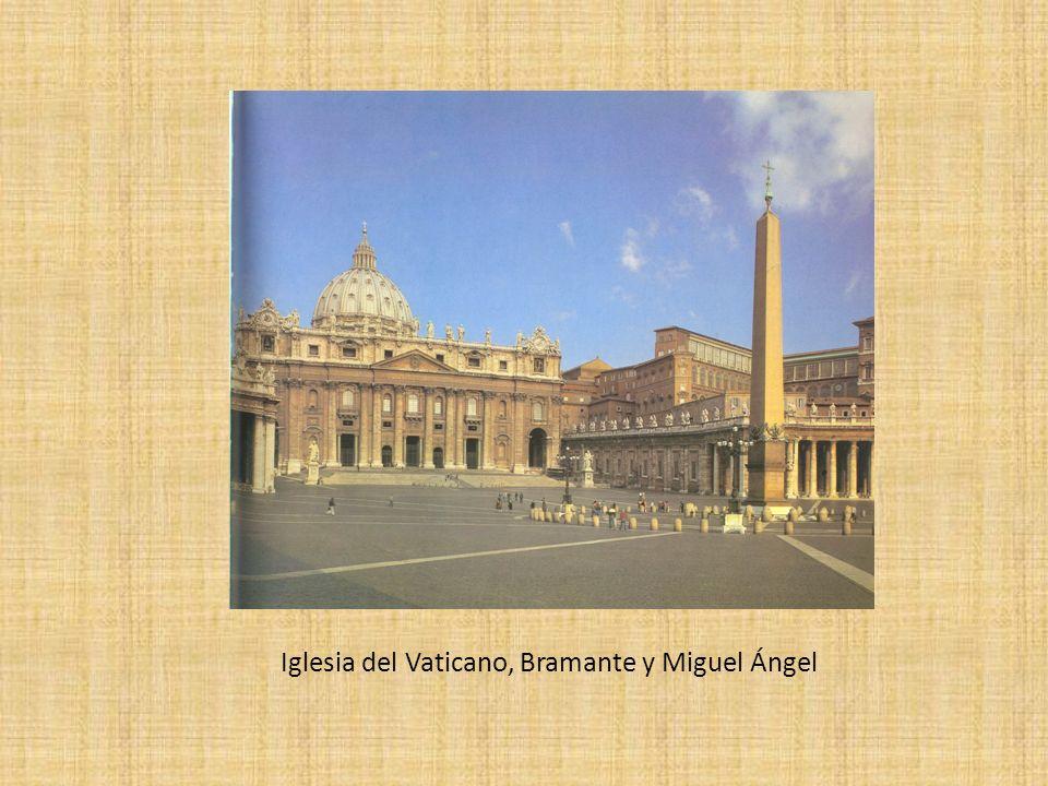Iglesia del Vaticano, Bramante y Miguel Ángel
