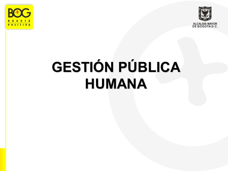 GESTIÓN PÚBLICA HUMANA