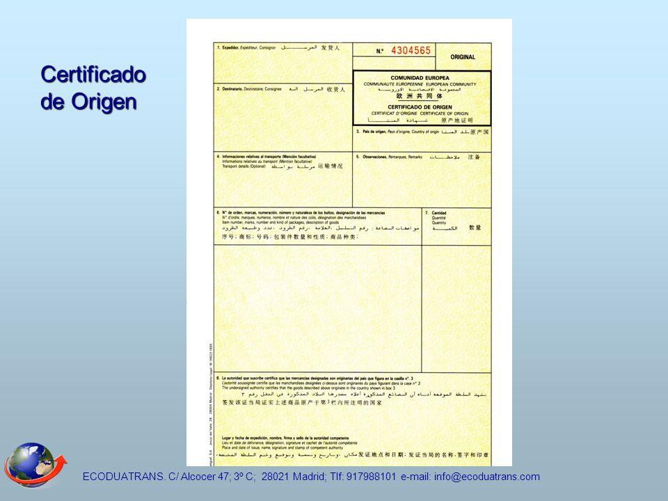 ECODUATRANS. C/ Alcocer 47; 3º C; 28021 Madrid; Tlf: 917988101 e-mail: info@ecoduatrans.com Certificado de Origen