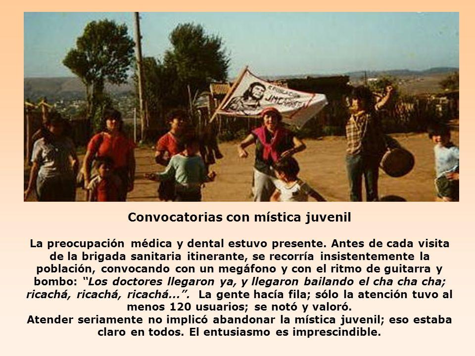 Convocatorias con mística juvenil La preocupación médica y dental estuvo presente.