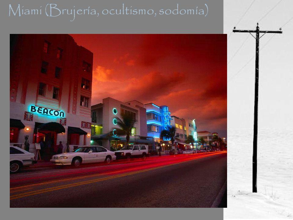 Miami (Brujería, ocultismo, sodomía)