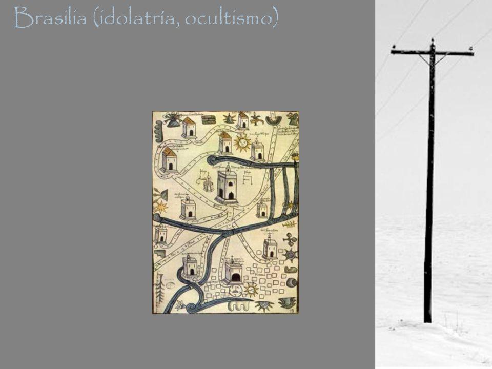 Brasilia (idolatría, ocultismo)
