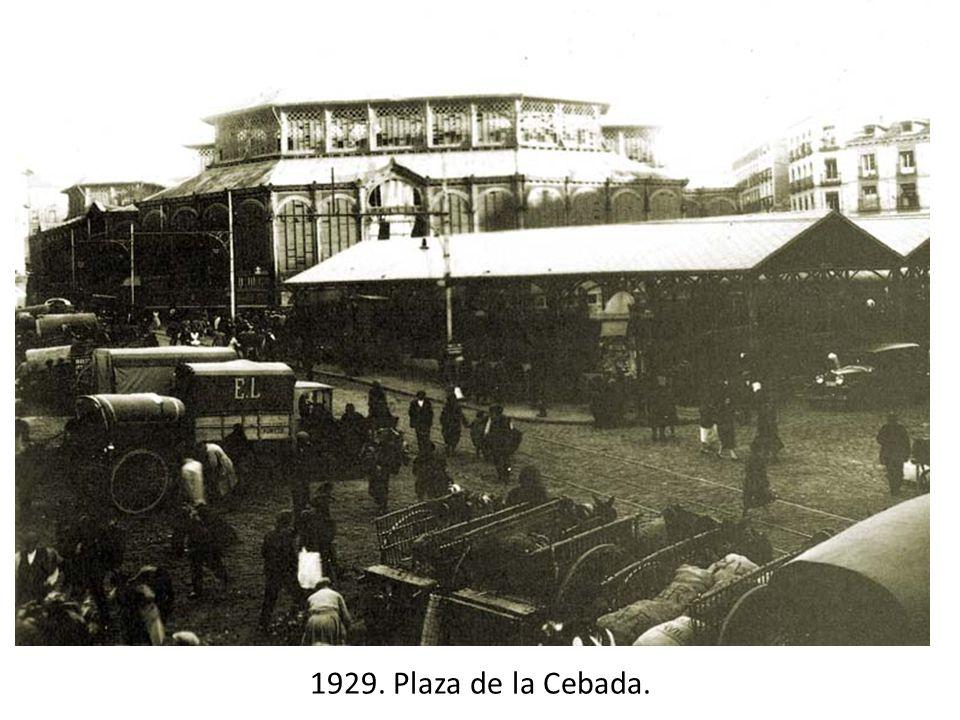 1929. Plaza de la Cebada.