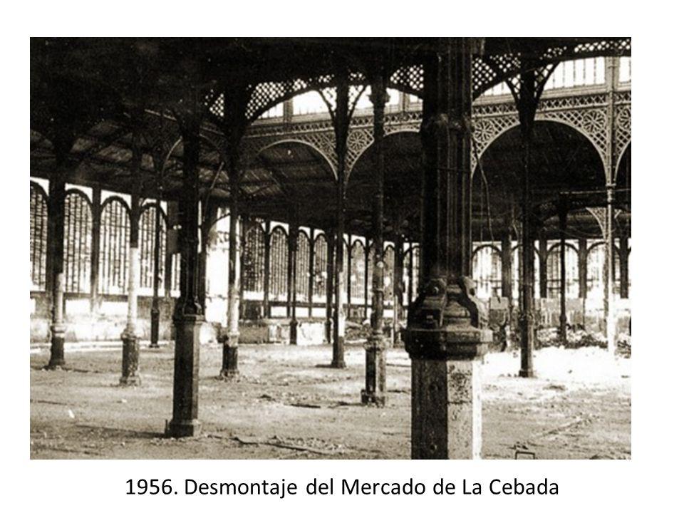 1956. Desmontaje del Mercado de La Cebada