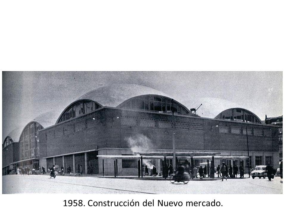 1958. Construcción del Nuevo mercado.