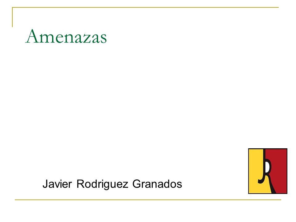 Amenazas Javier Rodriguez Granados
