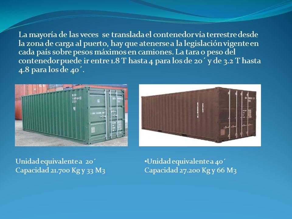 La mayoría de las veces se translada el contenedor vía terrestre desde la zona de carga al puerto, hay que atenerse a la legislación vigente en cada p