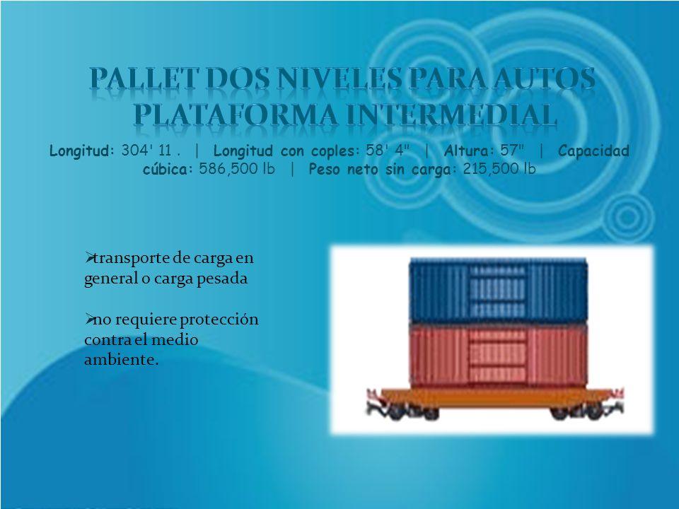 transporte de carga en general o carga pesada no requiere protección contra el medio ambiente. Longitud: 304' 11. | Longitud con coples: 58' 4