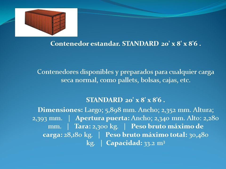 Contenedor estandar. STANDARD 20' x 8' x 8'6. Contenedores disponibles y preparados para cualquier carga seca normal, como pallets, bolsas, cajas, etc