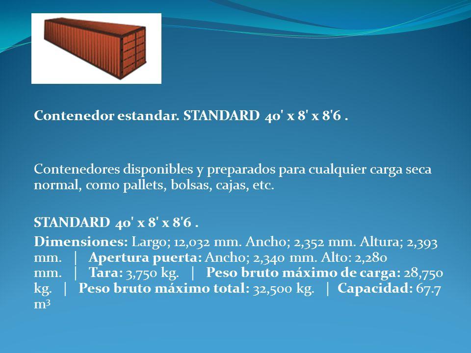 Contenedor estandar. STANDARD 40' x 8' x 8'6. Contenedores disponibles y preparados para cualquier carga seca normal, como pallets, bolsas, cajas, etc