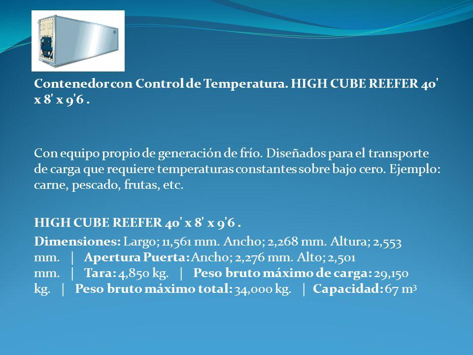 Contenedor con Control de Temperatura. HIGH CUBE REEFER 40' x 8' x 9'6. Con equipo propio de generación de frío. Diseñados para el transporte de carga