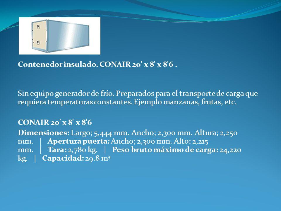 Contenedor insulado. CONAIR 20' x 8' x 8'6. Sin equipo generador de frío. Preparados para el transporte de carga que requiera temperaturas constantes.