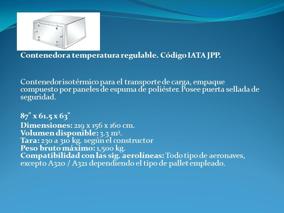 Contenedor a temperatura regulable. Código IATA JPP. Contenedor isotérmico para el transporte de carga, empaque compuesto por paneles de espuma de pol