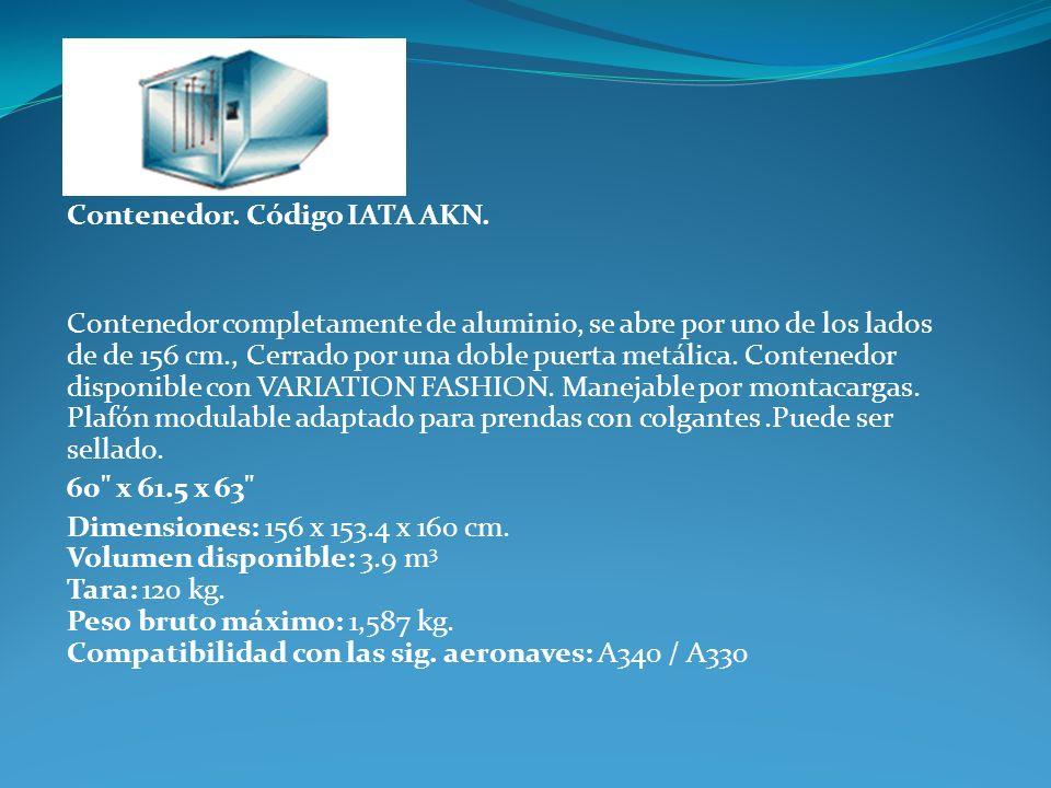 Contenedor. Código IATA AKN. Contenedor completamente de aluminio, se abre por uno de los lados de de 156 cm., Cerrado por una doble puerta metálica.