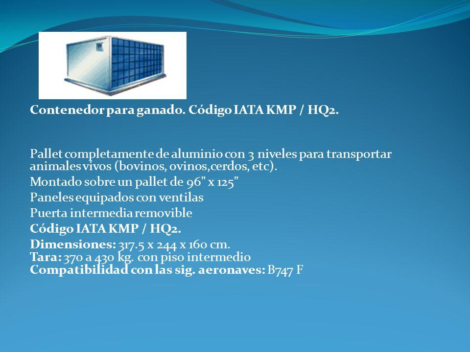 Contenedor para ganado. Código IATA KMP / HQ2. Pallet completamente de aluminio con 3 niveles para transportar animales vivos (bovinos, ovinos,cerdos,