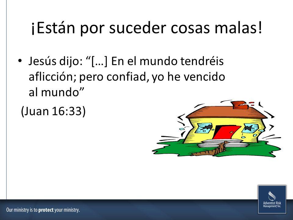 ¡Están por suceder cosas malas! Jesús dijo: […] En el mundo tendréis aflicción; pero confiad, yo he vencido al mundo (Juan 16:33)