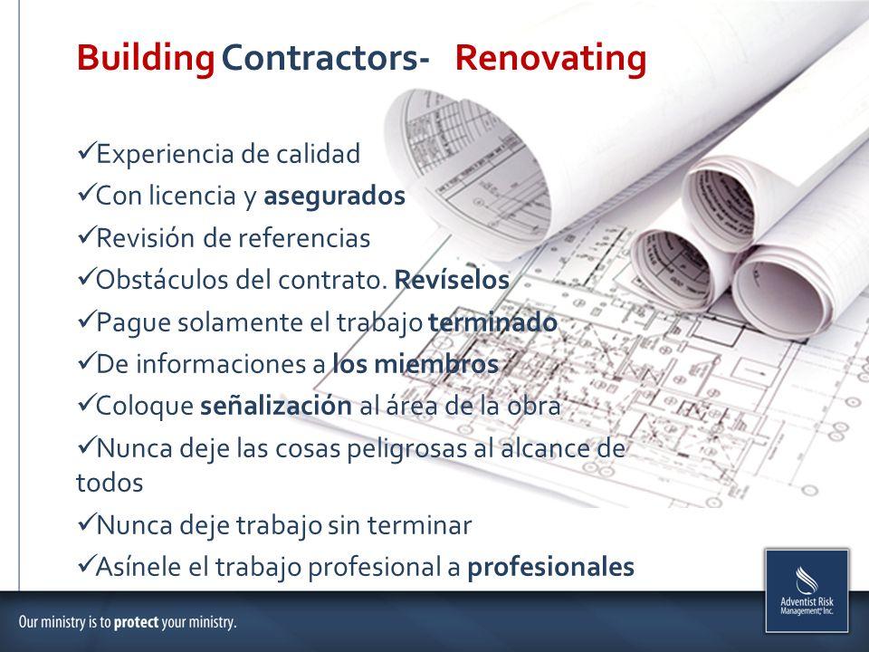 Building Contractors- Renovating Experiencia de calidad Con licencia y asegurados Revisión de referencias Obstáculos del contrato. Revíselos Pague sol