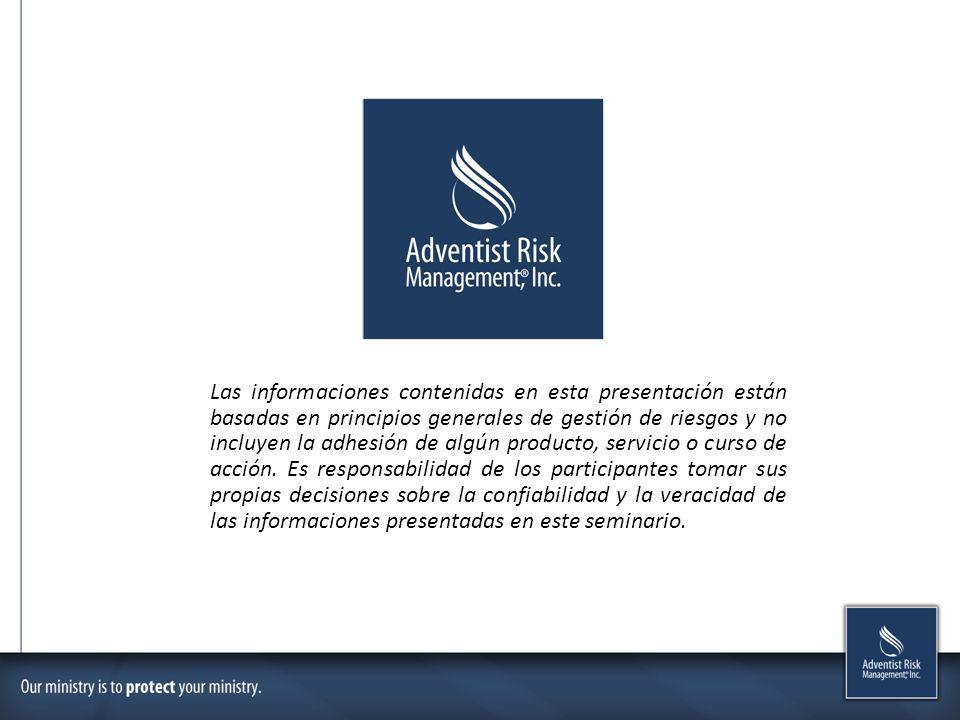 Las informaciones contenidas en esta presentación están basadas en principios generales de gestión de riesgos y no incluyen la adhesión de algún producto, servicio o curso de acción.
