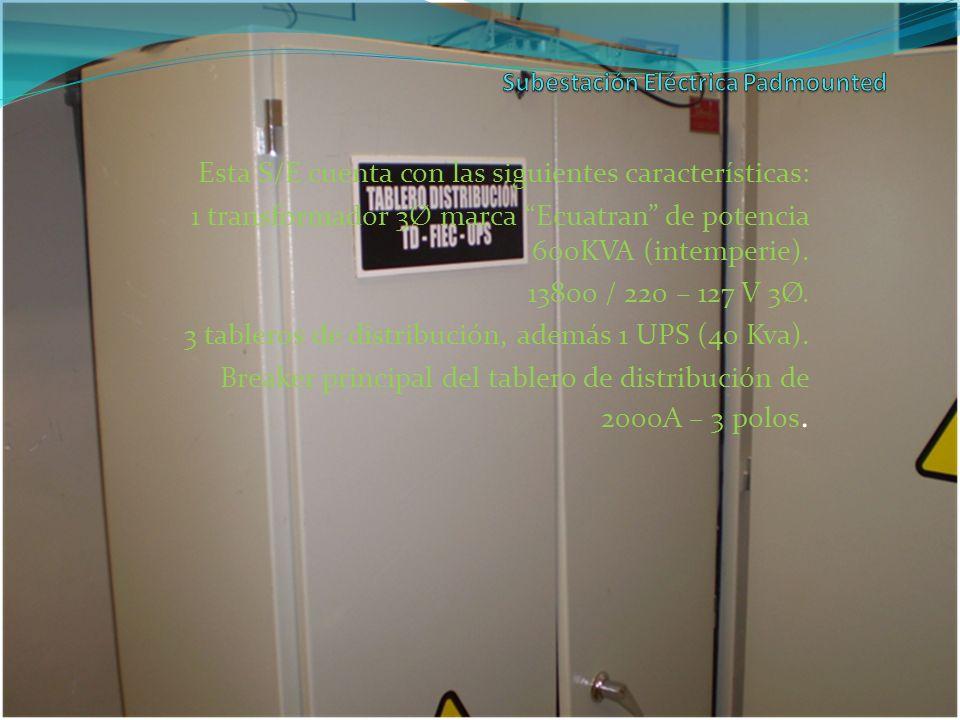 Esta S/E cuenta con las siguientes características: 1 transformador 3Ø marca Ecuatran de potencia 600KVA (intemperie). 13800 / 220 – 127 V 3Ø. 3 table