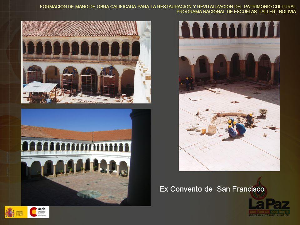 FORMACION DE MANO DE OBRA CALIFICADA PARA LA RESTAURACION Y REVITALIZACION DEL PATRIMONIO CULTURAL PROGRAMA NACIONAL DE ESCUELAS TALLER - BOLIVIA Restauración de balcones y puertas Casa de la Libertad
