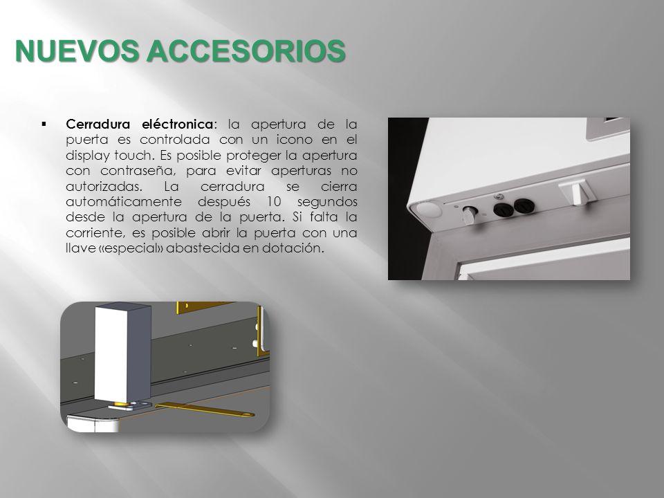 Cerradura eléctronica : la apertura de la puerta es controlada con un icono en el display touch. Es posible proteger la apertura con contraseña, para