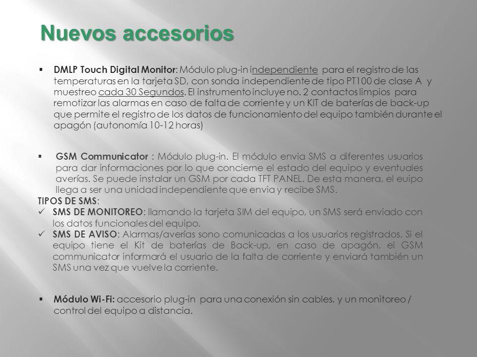 DMLP Touch Digital Monitor : Módulo plug-in independiente para el registro de las temperaturas en la tarjeta SD, con sonda independiente de tipo PT100 de clase A y muestreo cada 30 Segundos.