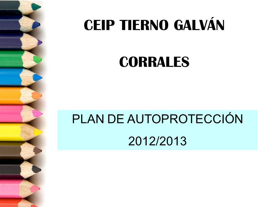 CEIP TIERNO GALVÁN CORRALES PLAN DE AUTOPROTECCIÓN 2012/2013