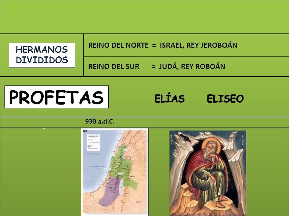 PROFETAS HERMANOS DIVIDIDOS