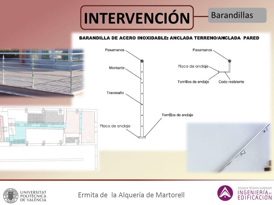 INTERVENCIÓN Barandillas Ermita de la Alquería de Martorell