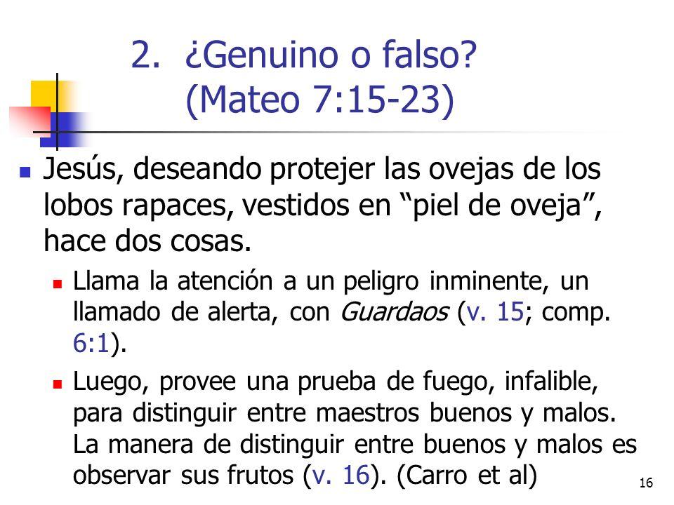 16 Jesús, deseando protejer las ovejas de los lobos rapaces, vestidos en piel de oveja, hace dos cosas.