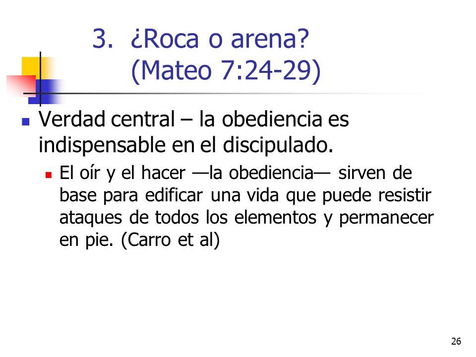 26 Verdad central – la obediencia es indispensable en el discipulado.