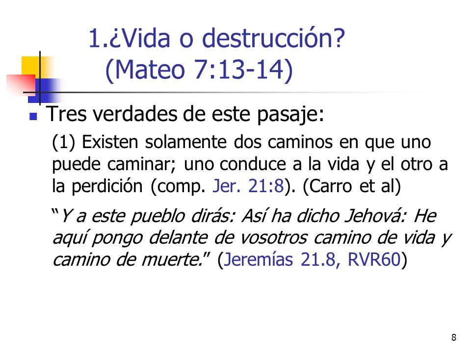 19 Por sus frutos los conoceréis (vv.16, 20).