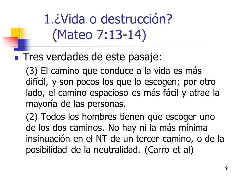 20 Sentencia final (7:21-23) Religiosos [que] habían manifestado pertenecer al reino de los cielos, pero no hacían la voluntad de Dios y sus frutos no mostraban a Cristo en ellos.